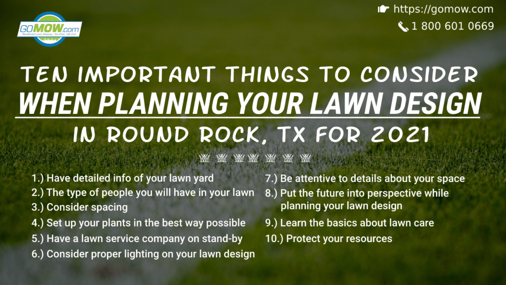 ten-important-things-to-consider-when-planning-your-lawn-design-in-round-rock-tx-for-2021