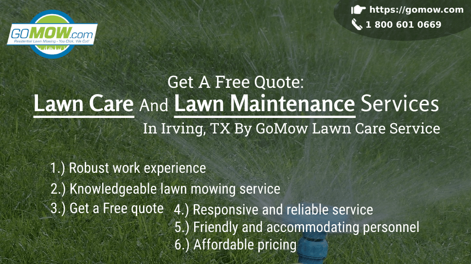 get-a-free-quote-lawn-care-and-lawn-maintenance-services-in-irving-tx-by-gomow-lawn-care-service